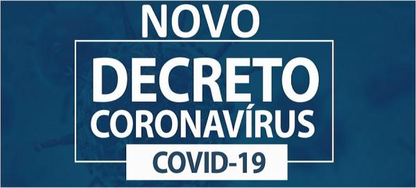 URGENTE - GOVERNO DO ESTADO ACABA DE PUBLICA NOVO DECRETO DE COVID-19