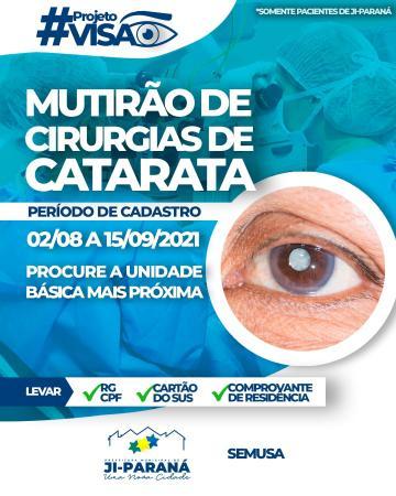 SAÚDE - POSTOS DE SAÚDE REALIZAM CADASTRO PARA CIRURGIA DE CATARATA EM JI-PARANÁ