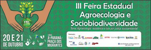 Ji-Paraná sedia 3ª Feira Estadual de Agroecologia e Sociobiodiversidade